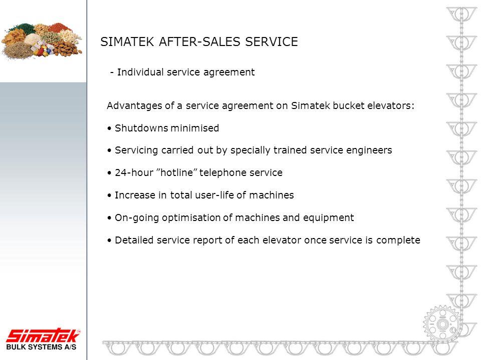 SIMATEK AFTER-SALES SERVICE - Individual service agreement Advantages of a service agreement on Simatek bucket elevators: Shutdowns minimised Servicin