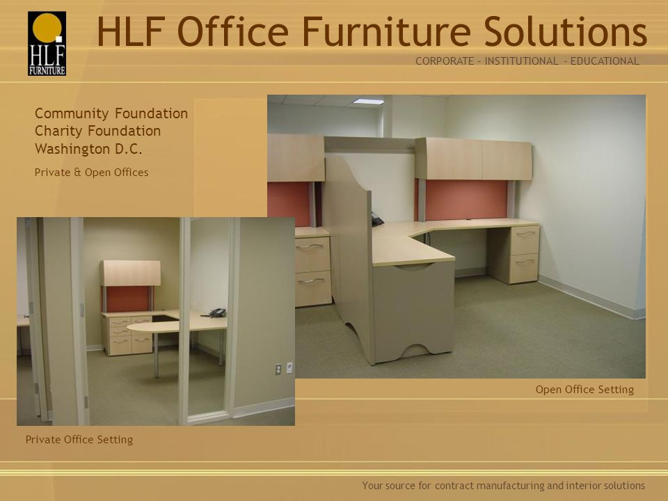Your source for contract manufacturing and interior solutions Private & Open Offices Open Office Setting Community Foundation Charity Foundation Washington D.C.