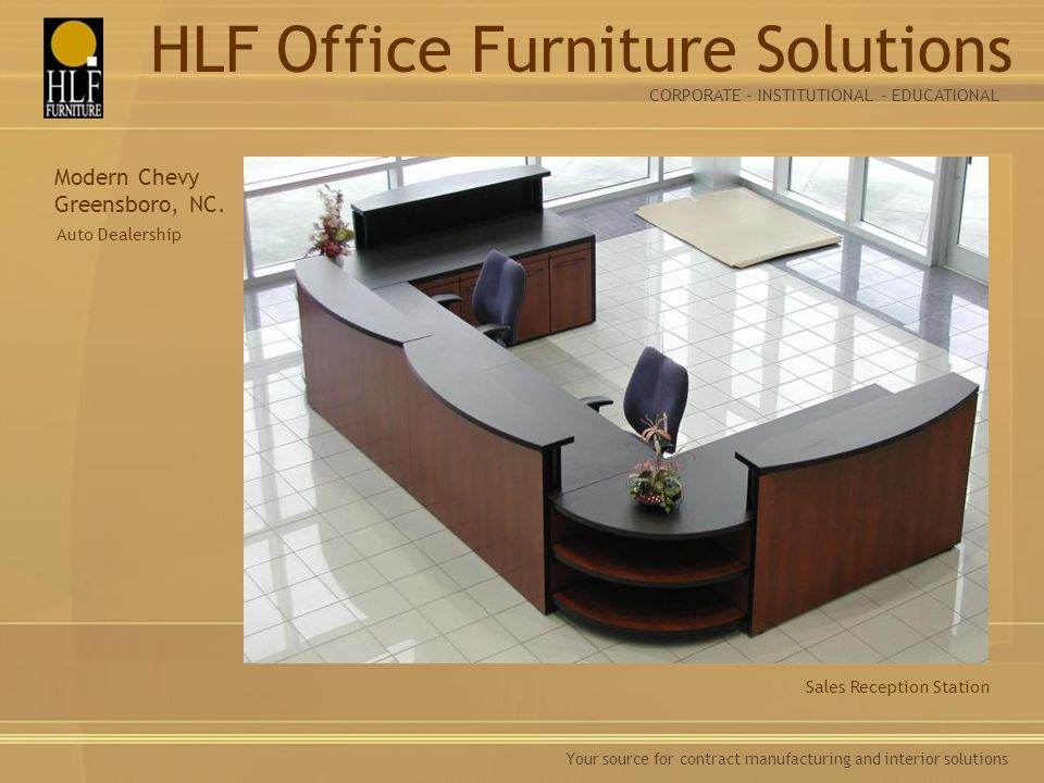 Your source for contract manufacturing and interior solutions Sales Reception Station Modern Chevy Greensboro, NC.