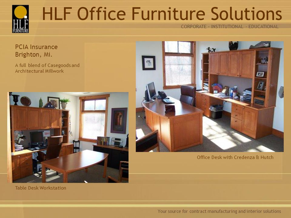Your source for contract manufacturing and interior solutions A full blend of Casegoods and Architectural Millwork Table Desk Workstation Office Desk