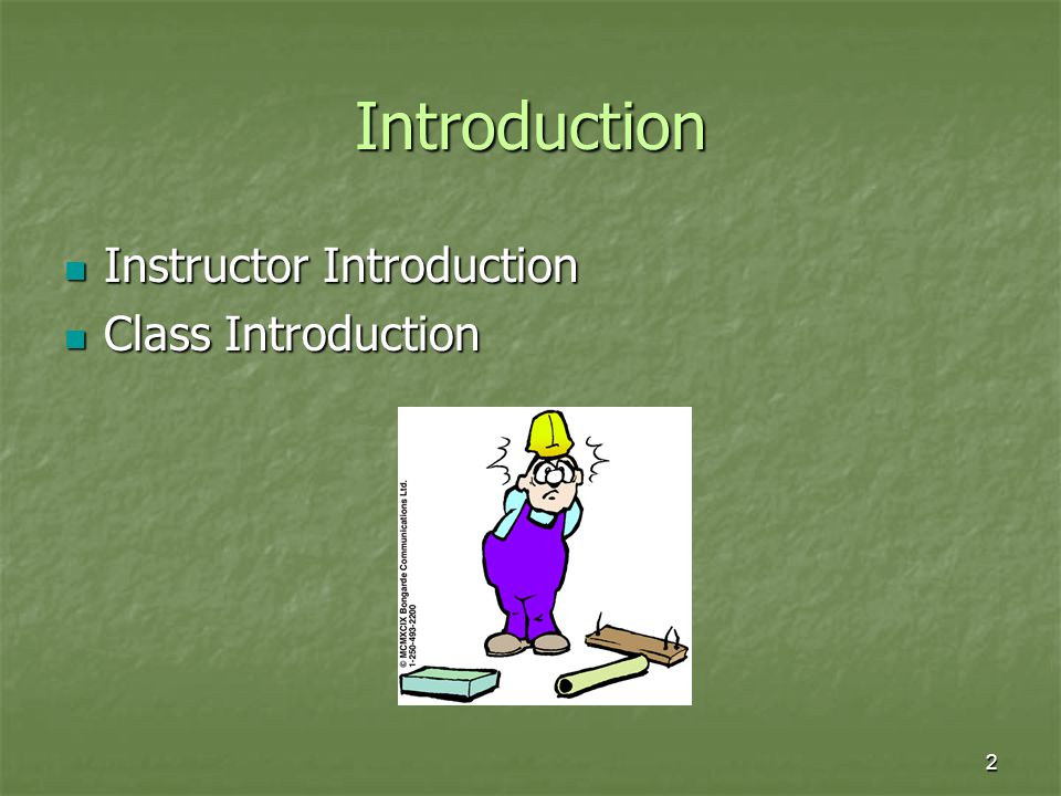 2 Introduction Instructor Introduction Instructor Introduction Class Introduction Class Introduction