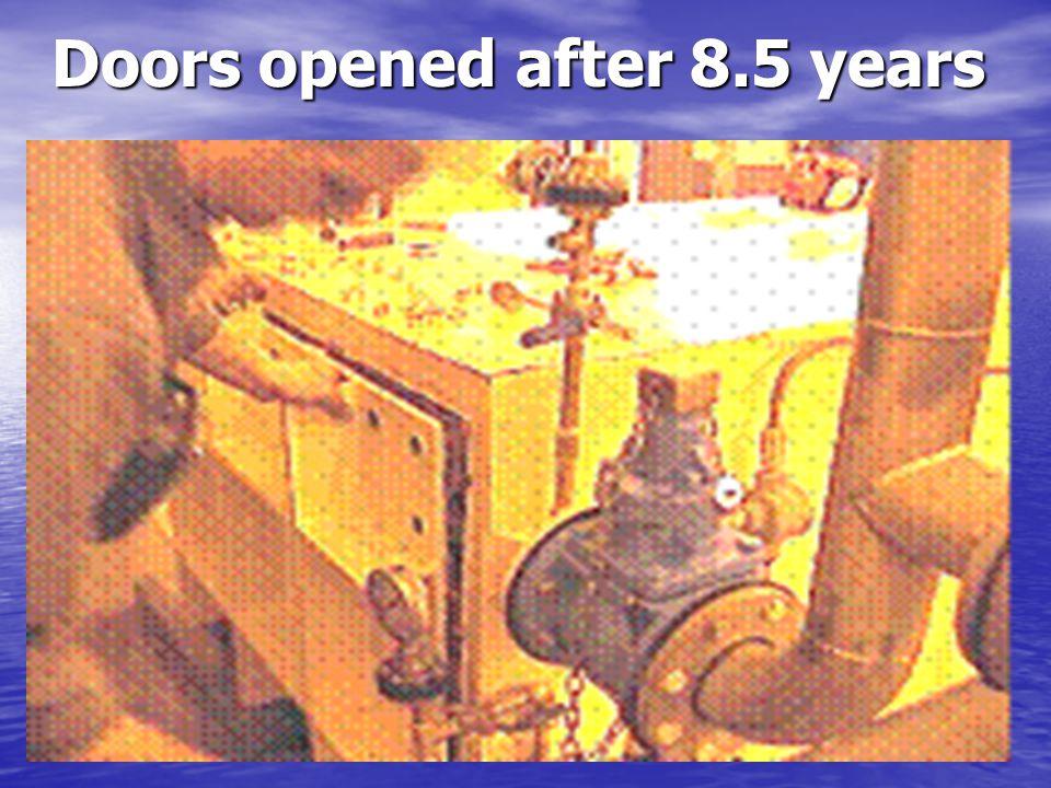 Doors opened after 8.5 years Doors opened after 8.5 years