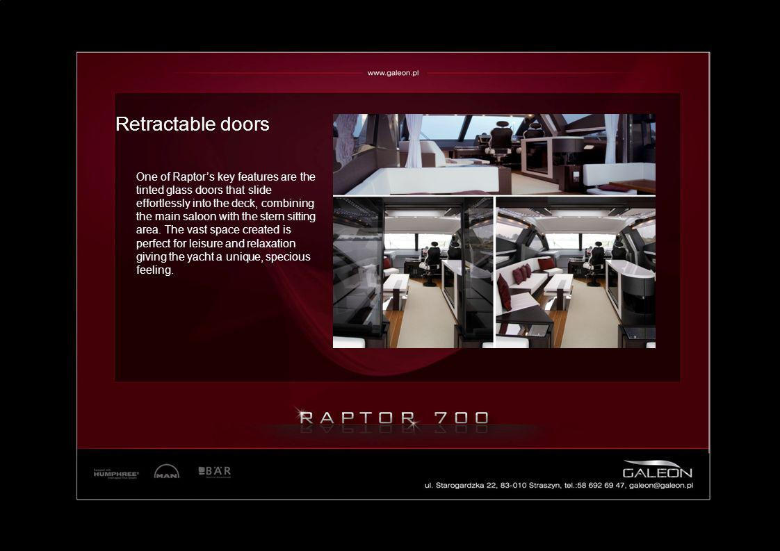 One of Raptors key features are the tinted glass doors that slide effortlessly into the deck, combining the main saloon with the stern sitting area. T