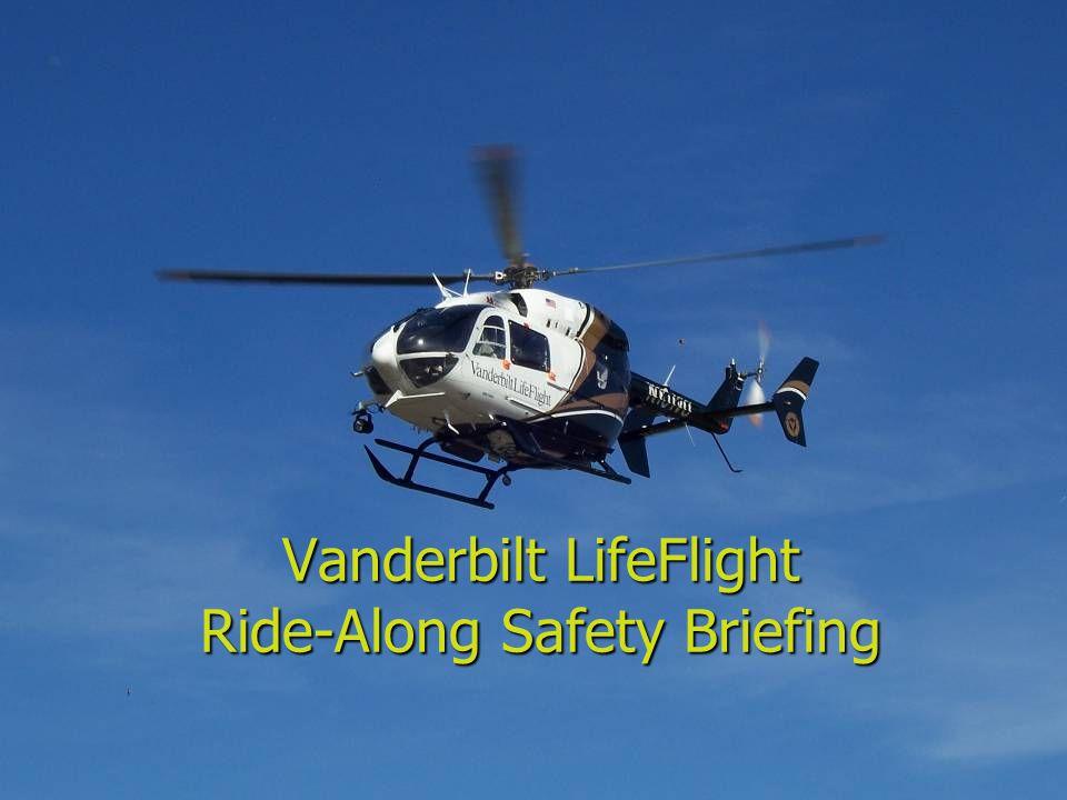 Vanderbilt LifeFlight Ride-Along Safety Briefing