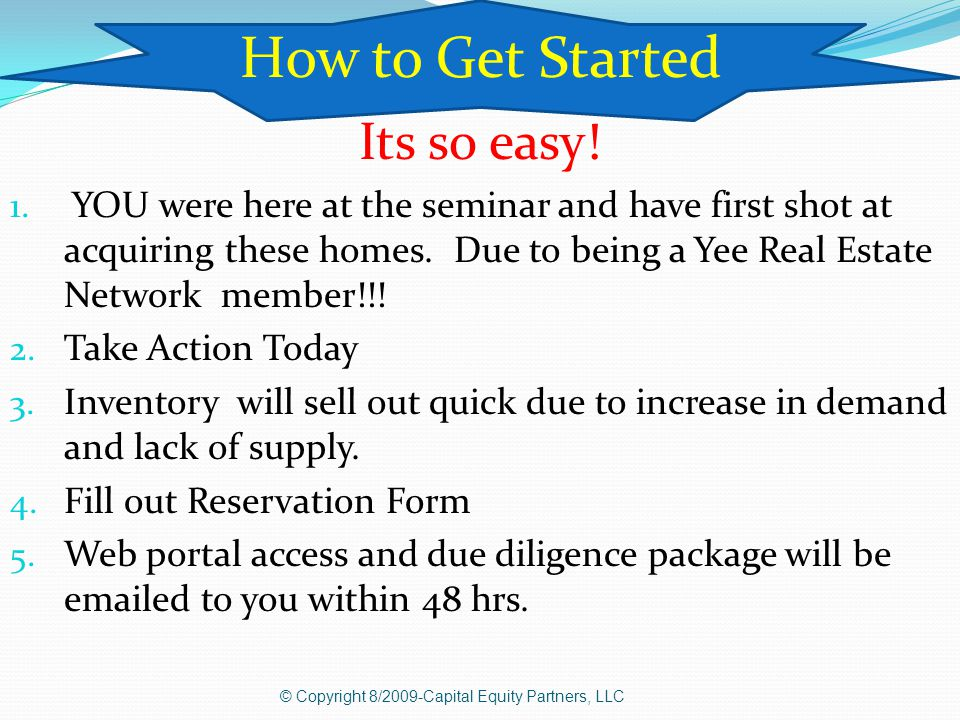 Its so easy. 1. YOU were here at the seminar and have first shot at acquiring these homes.