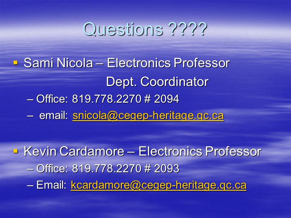 Questions . Sami Nicola – Electronics Professor Sami Nicola – Electronics Professor Dept.