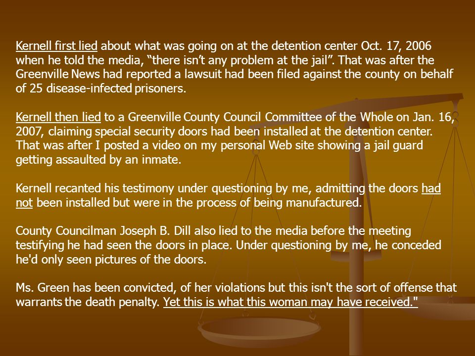 Kernell first lied about what was going on at the detention center Oct.