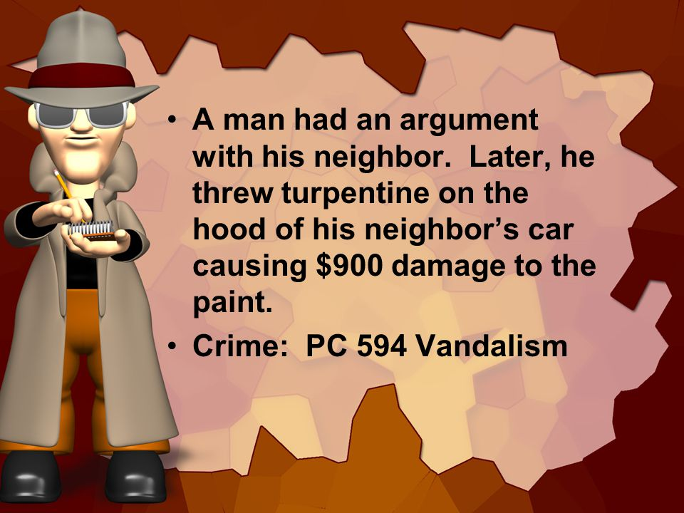 A man had an argument with his neighbor.