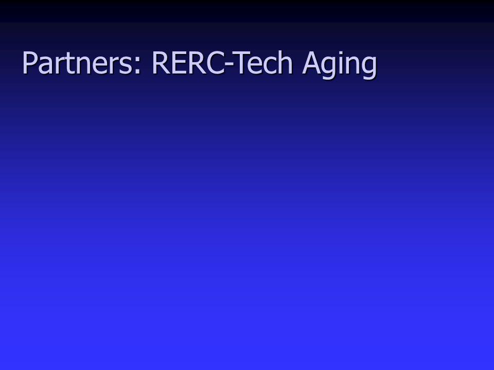 Partners: RERC-Tech Aging