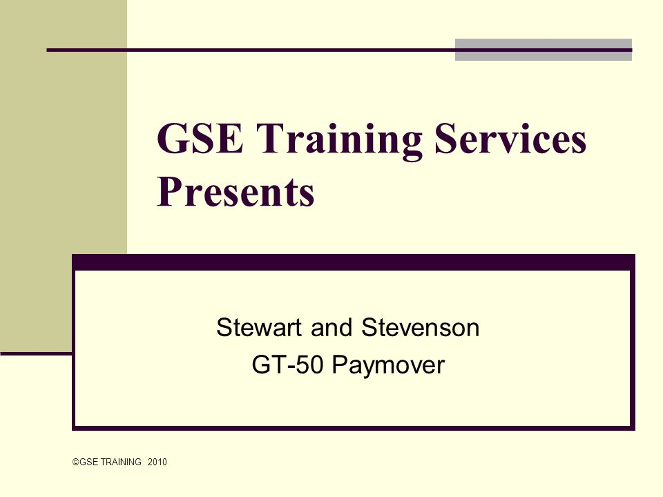 GSE Training Services Presents Stewart and Stevenson GT-50 Paymover ©GSE TRAINING 2010