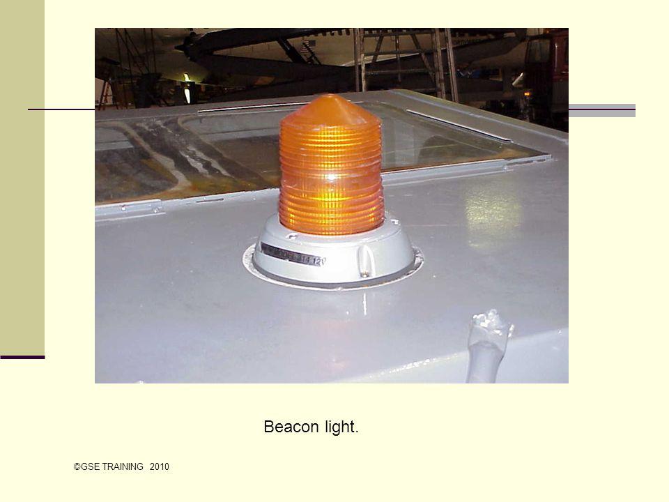 Beacon light. ©GSE TRAINING 2010