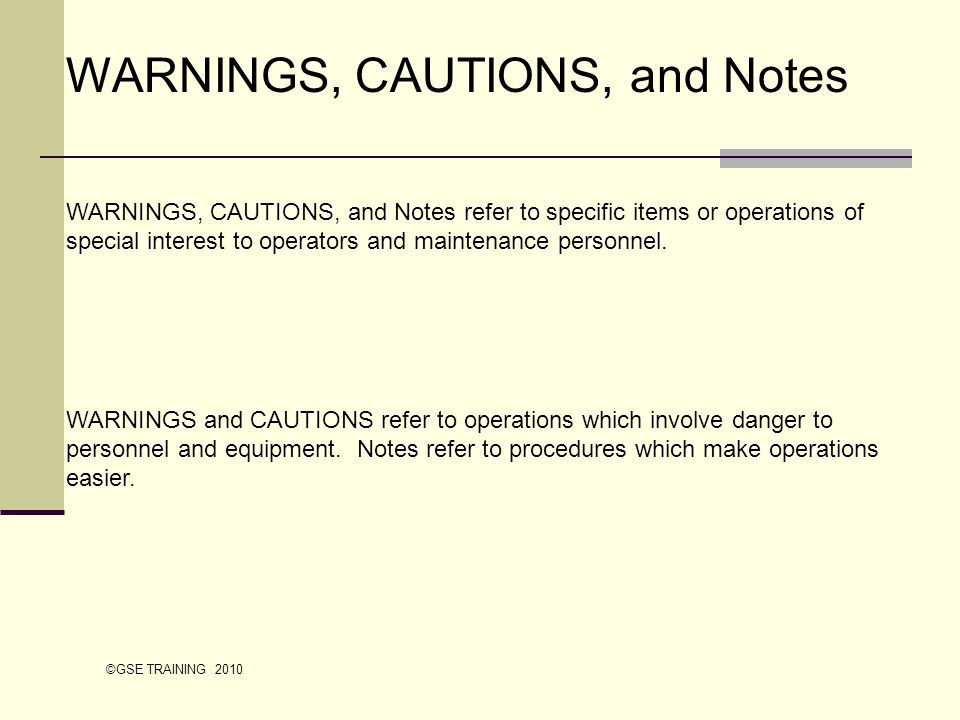 WARNINGS, CAUTIONS, and Notes WARNINGS, CAUTIONS, and Notes refer to specific items or operations of special interest to operators and maintenance per