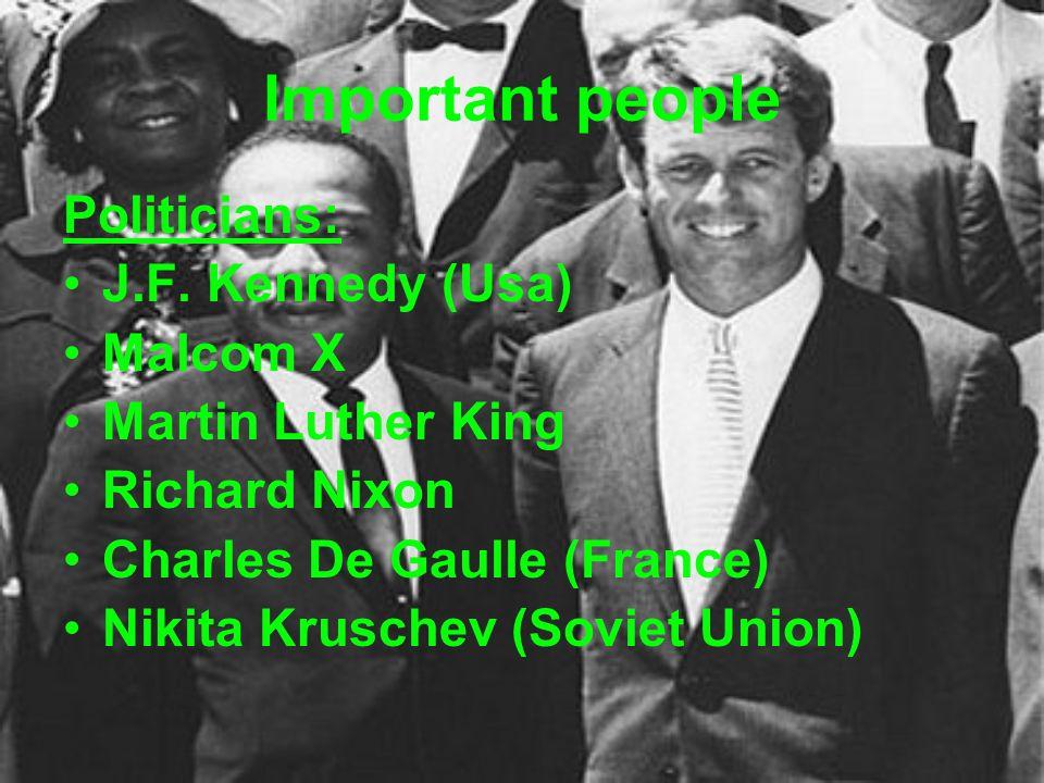 Important people Writers and artists: Jack Kerouac, Allen Ginsberg, Gregory Corso, Lawrence Ferlinghetti Andy Warhol Singers: Bob Dylan & Joan Baez Jimi Hendrix The Doors The Beatles The Rolling Stones Simon & Garfunkel