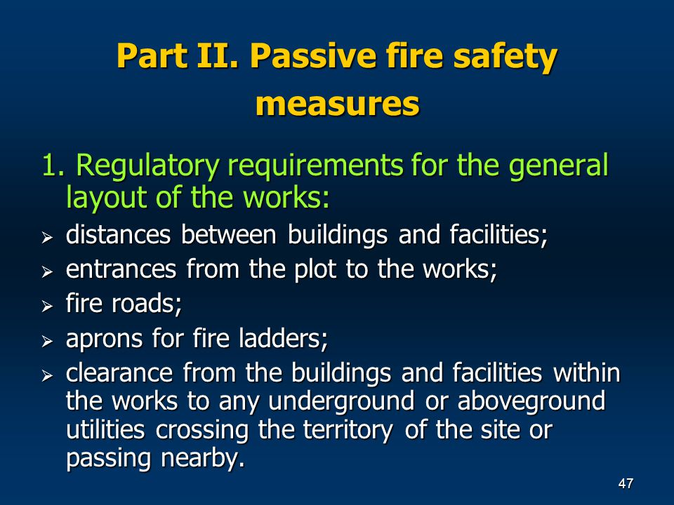 47 Part ІІ. Passive fire safety measures 1.