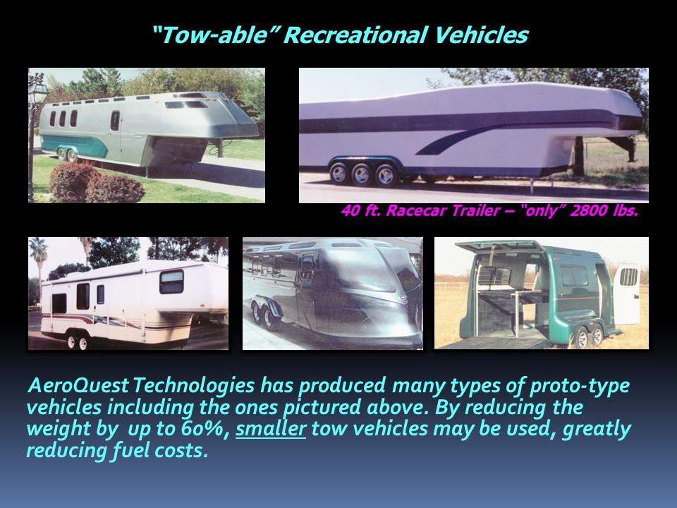 AeroQuest Technologies has produced many types of proto-type vehicles including the ones pictured above.
