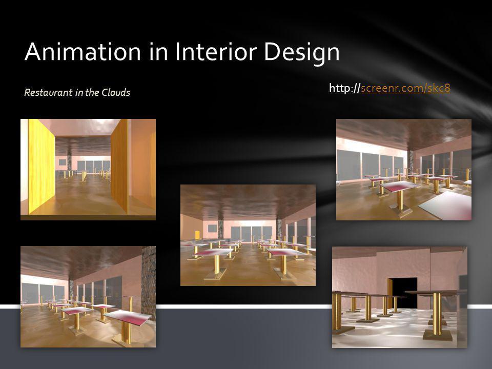 Animation in Interior Design Restaurant in the Clouds http://screenr.com/skc8screenr.com/skc8