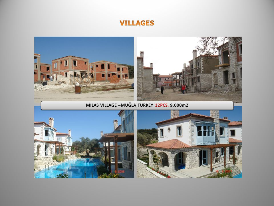 6 MİLAS VİLLAGE –MUĞLA TURKEY 12PCS. 9.000m2