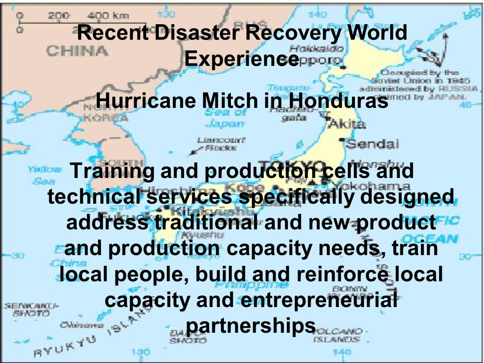Recent Disaster Recovery World Experience Tsunami in South Asia 2004 -Vigorous and extensive civil society and financial networks -System of netted participatory capacity building production cells -Recovered half to two-thirds their pre-disaster levels of local domestic product within a year
