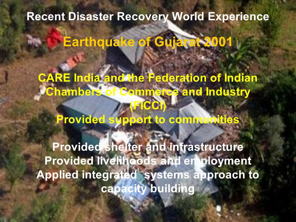 Recent Disaster Recovery World Experience Earthquake in Northridge 1994 Proposed system of netted participatory capacity building production cells includes an approach to rapid crisis response and contingency and preparatory services
