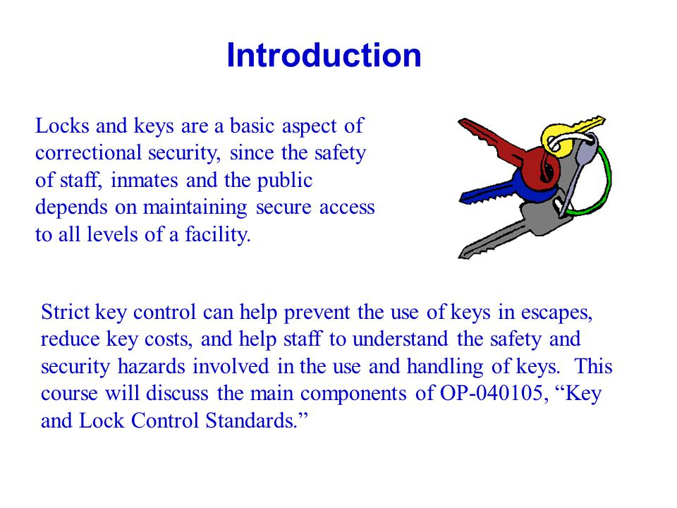 General Guidelines: Key Identification Daily issue and pass-on keys will have a flat, metal tag attached.