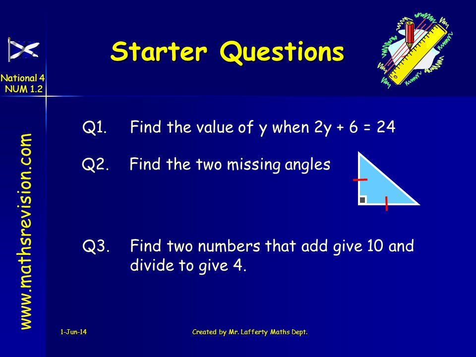 1-Jun-14Created by Mr.Lafferty Maths Dept.