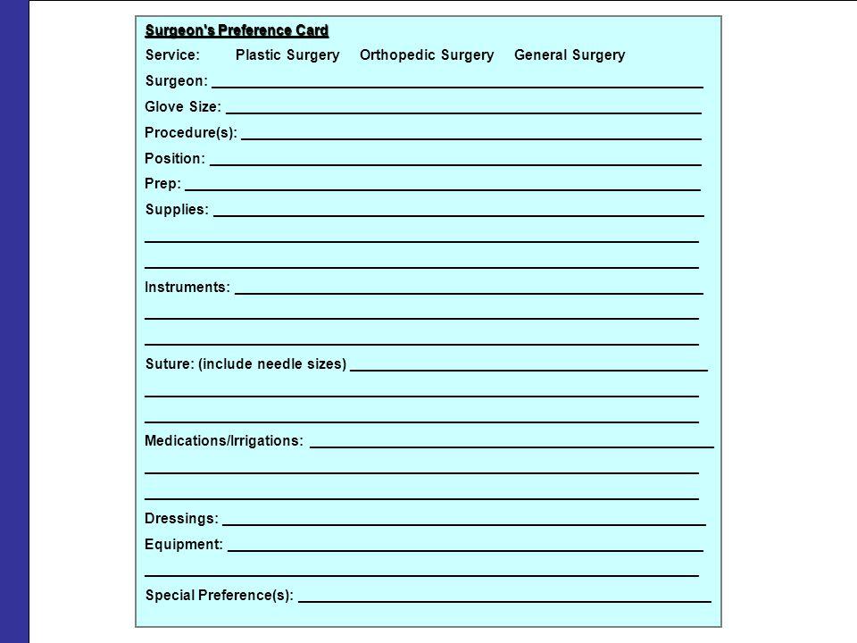 Surgeon's Preference Card Service: Plastic Surgery Orthopedic Surgery General Surgery Surgeon: _______________________________________________________