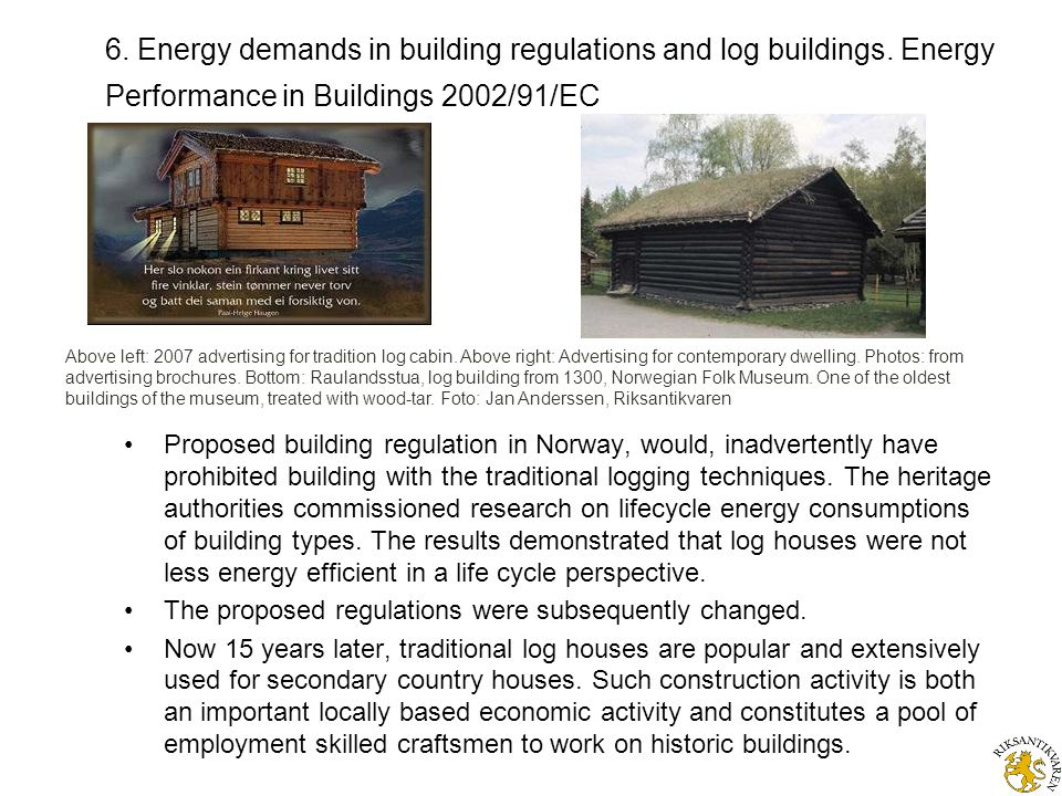 6. Energy demands in building regulations and log buildings.