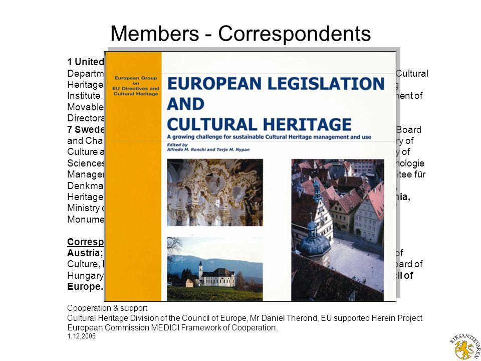 Members - Correspondents 1 United Kingdom; English Heritage.