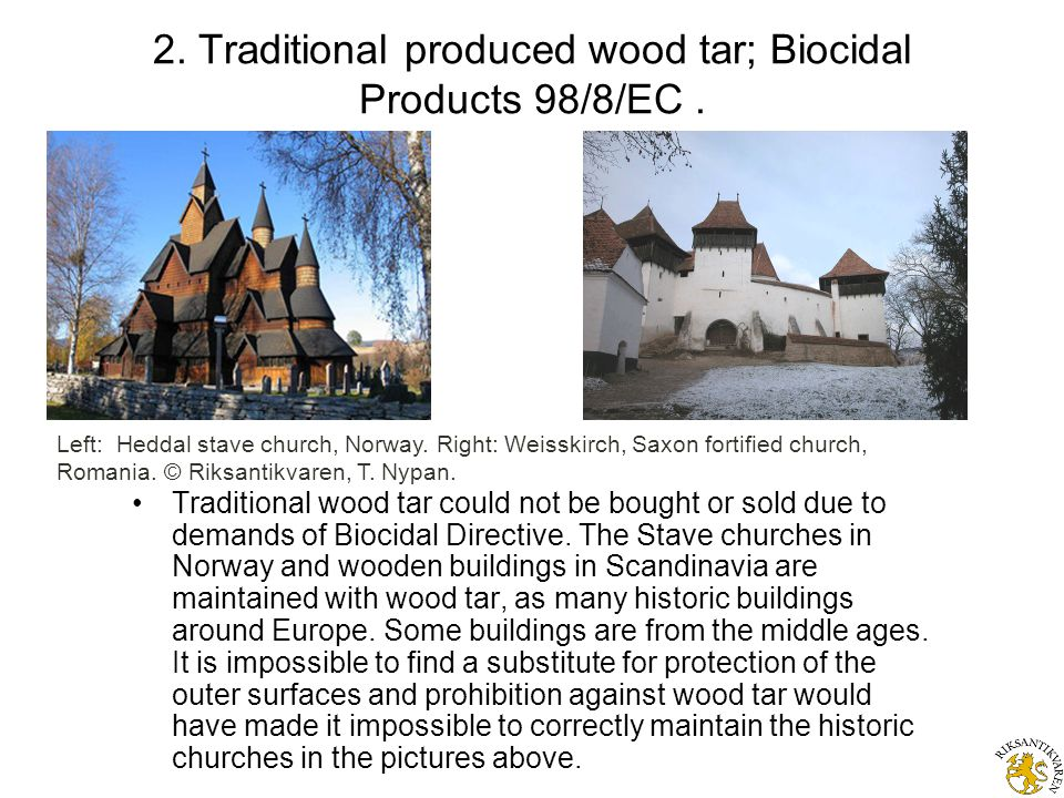 2. Traditional produced wood tar; Biocidal Products 98/8/EC.