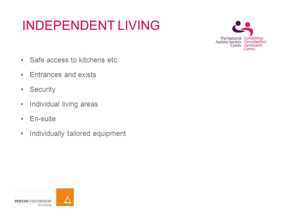 INDEPENDENT LIVING Safe access to kitchens etc.
