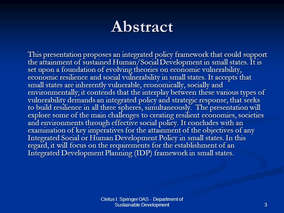 3 Cletus I. Springer OAS - Department of Sustainable Development Abstract This presentation proposes an integrated policy framework that could support