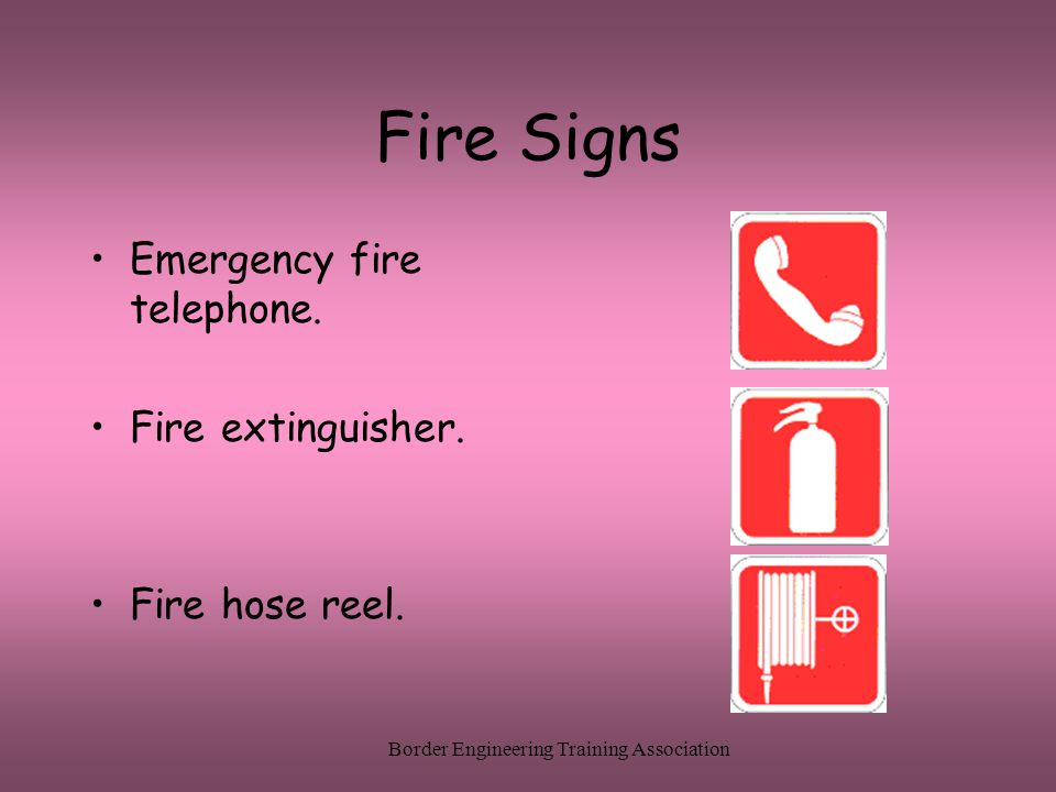 Border Engineering Training Association Fire Signs Emergency fire telephone.