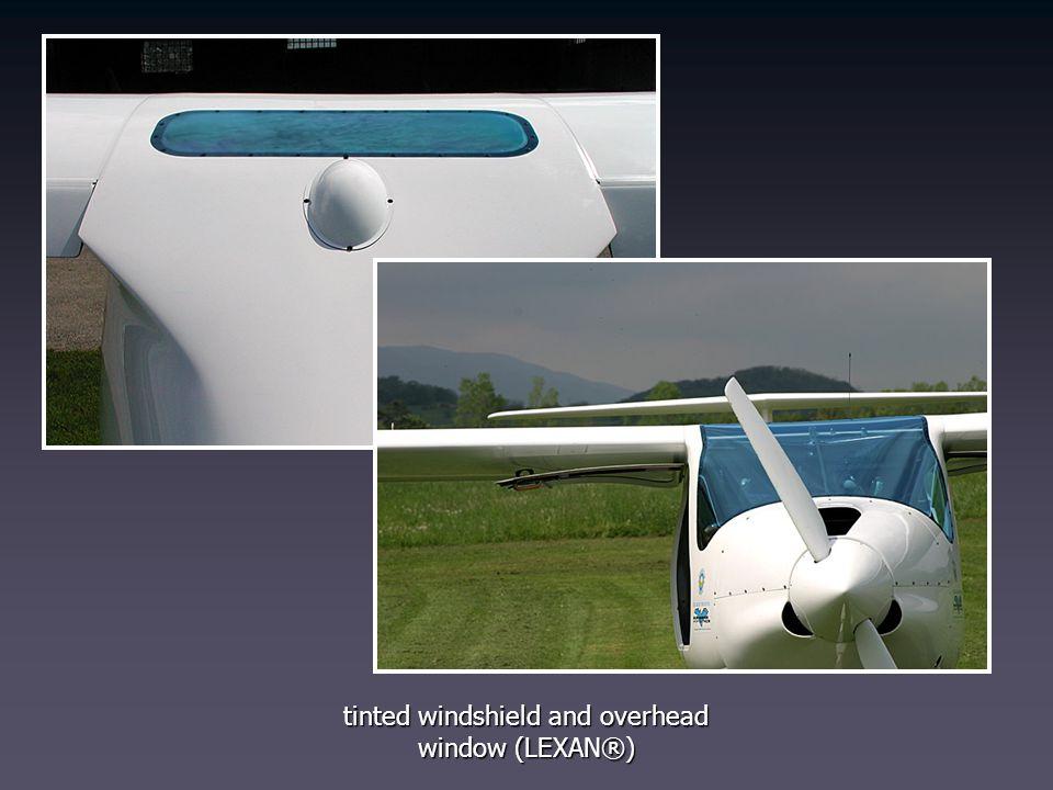 tinted windshield and overhead window (LEXAN®)