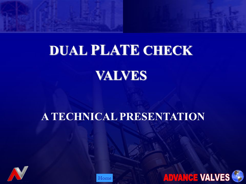 Home DUAL PLATE CHECK VALVES A TECHNICAL PRESENTATION