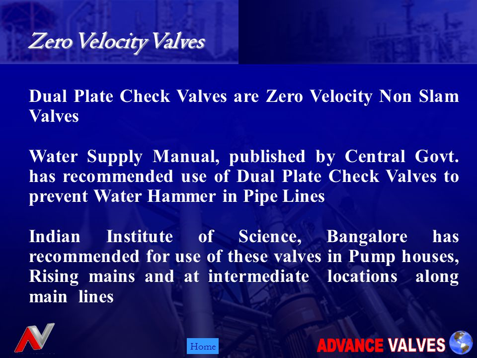 Home Dual Plate Check Valves are Zero Velocity Non Slam Valves Water Supply Manual, published by Central Govt.
