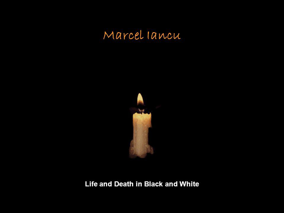 Marcel Iancu Life and Death in Black and White