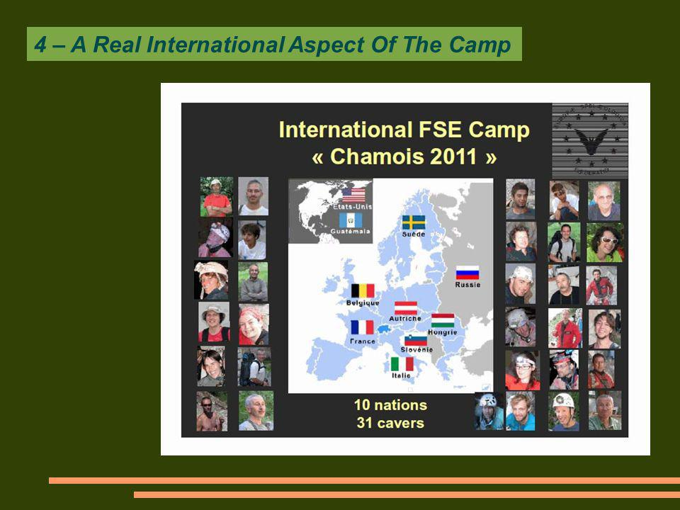 4 – A Real International Aspect Of The Camp