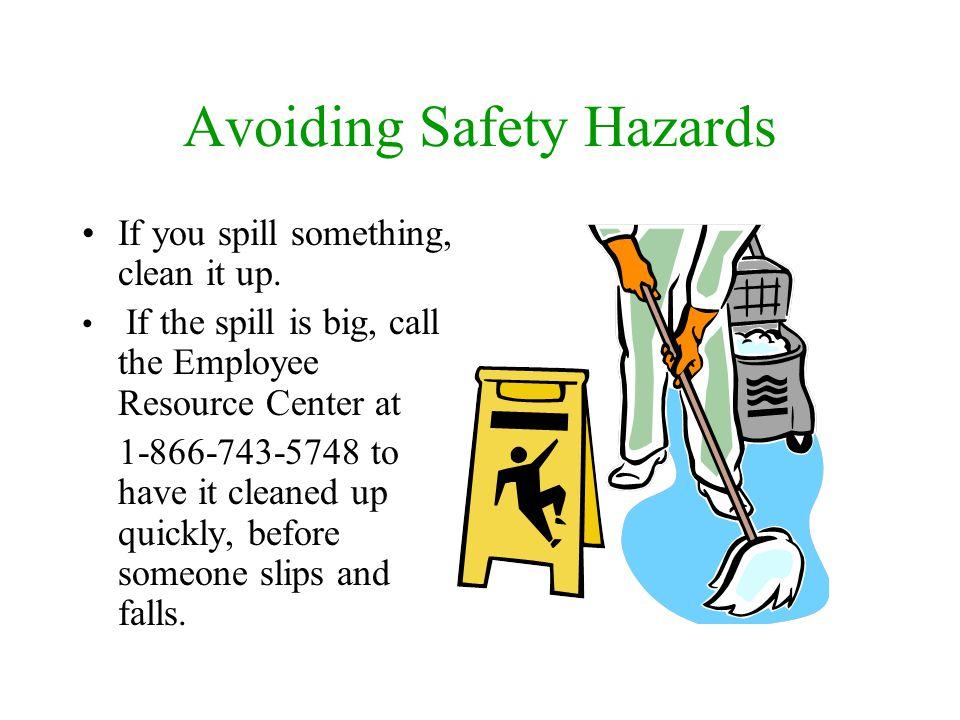 Avoiding Safety Hazards Move items correctly.Never use a chair.