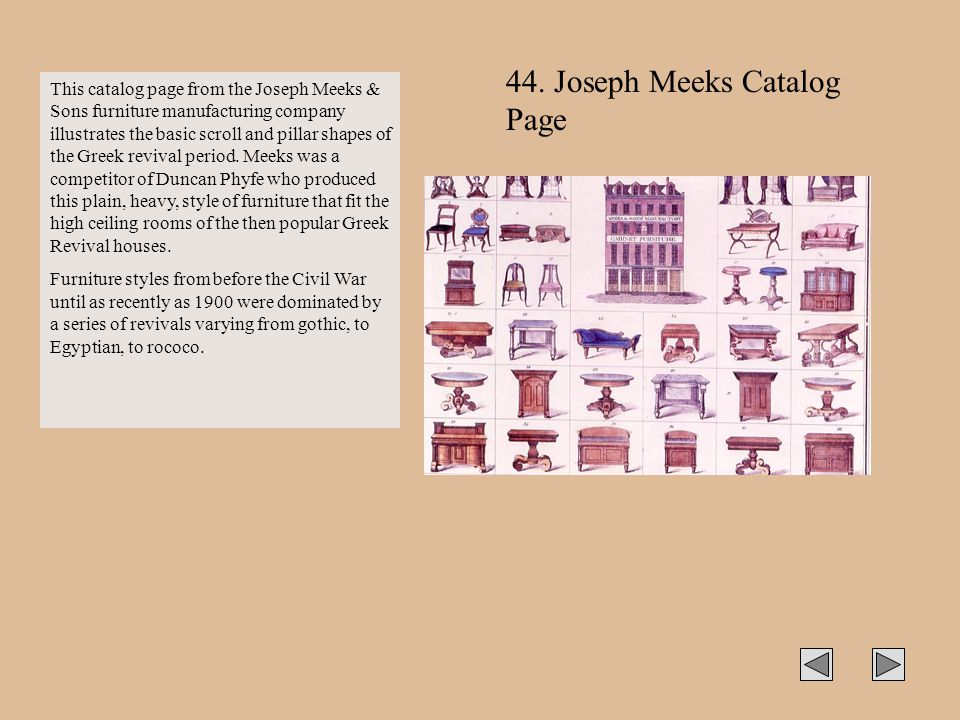 This catalog page from the Joseph Meeks & Sons furniture manufacturing company illustrates the basic scroll and pillar shapes of the Greek revival per
