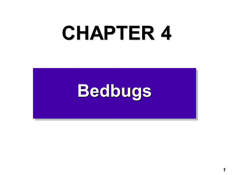 1 CHAPTER 4 BedbugsBedbugs