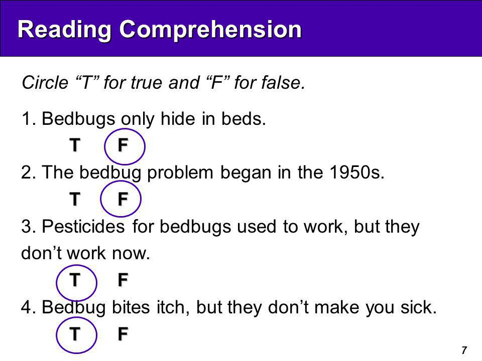 7 Reading Comprehension Circle T for true and F for false.