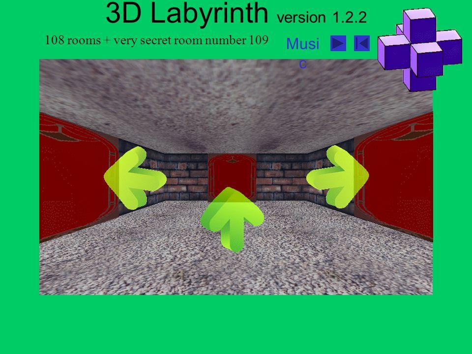 108 rooms + very secret room number 109 Musi c 3D Labyrinth version 1.2.2