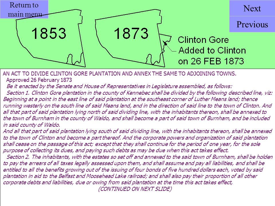 AN ACT TO DIVIDE CLINTON GORE PLANTATION AND ANNEX THE SAME TO ADJOINING TOWNS. Approved 26 February 1873 Be it enacted by the Senate and House of Rep