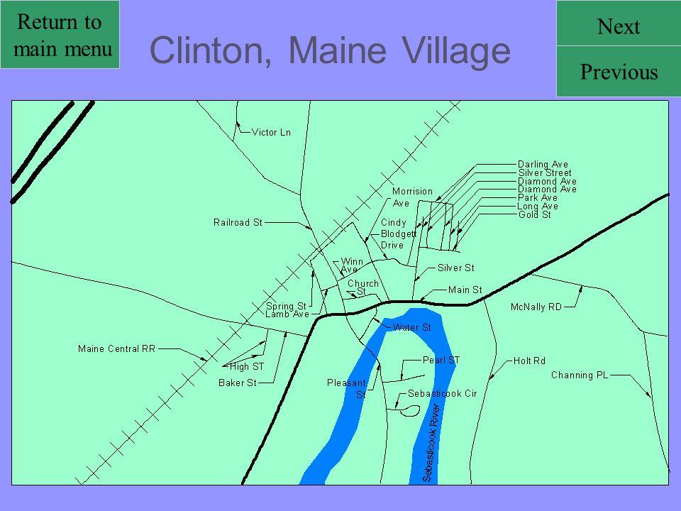 Clinton, Maine Village Return to main menu Next Previous