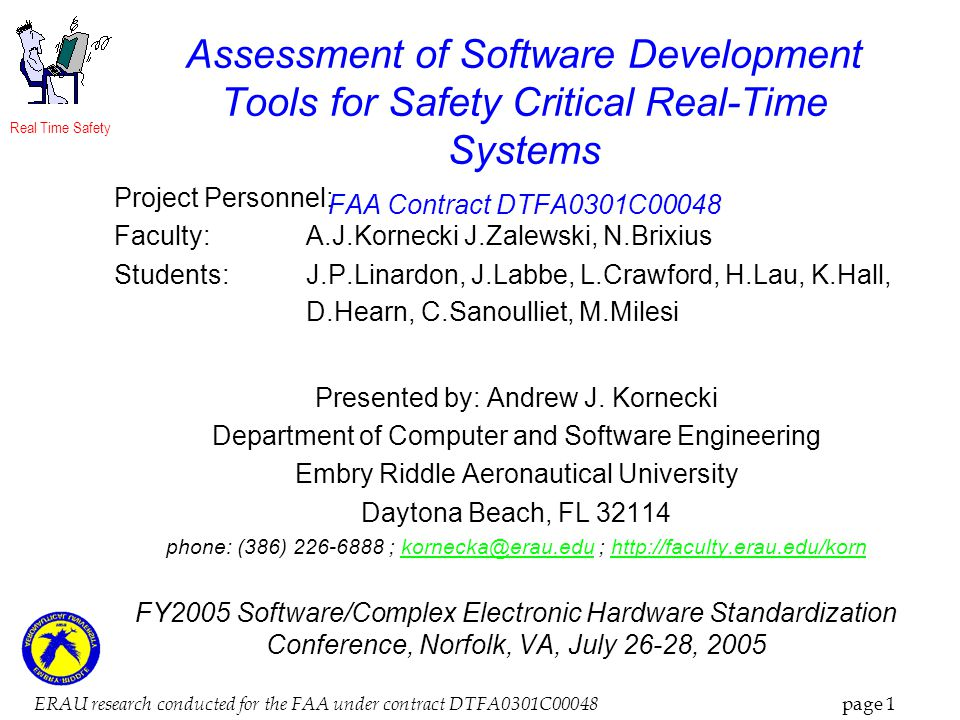 Real Time Safety ERAU research conducted for the FAA under contract DTFA0301C00048 page 1 Assessment of Software Development Tools for Safety Critical
