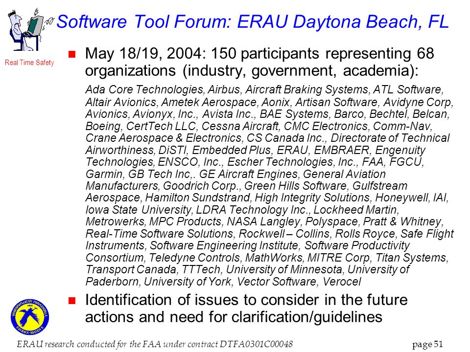 Real Time Safety ERAU research conducted for the FAA under contract DTFA0301C00048 page 51 Software Tool Forum: ERAU Daytona Beach, FL May 18/19, 2004