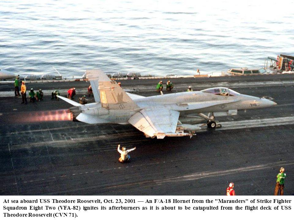 At sea aboard USS Theodore Roosevelt, Oct. 23, 2001 An F/A-18 Hornet from the
