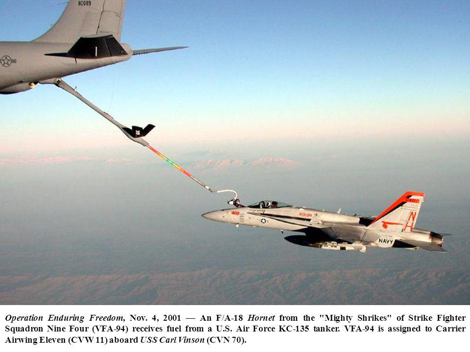 Operation Enduring Freedom, Nov. 4, 2001 An F/A-18 Hornet from the
