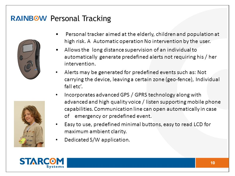 Personal tracker aimed at the elderly, children and population at high risk.