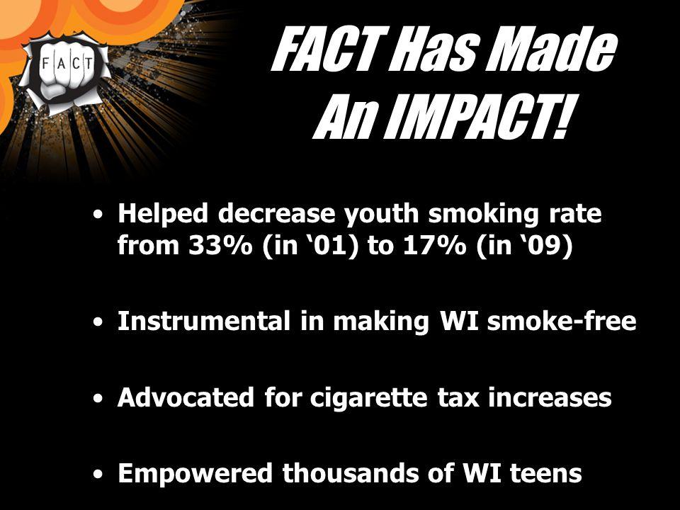 FACT Has Made An IMPACT.
